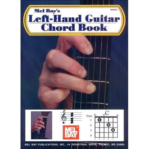 MEL BAY BAY WILLIAM - LEFT-HAND GUITAR CHORD BOOK - GUITAR