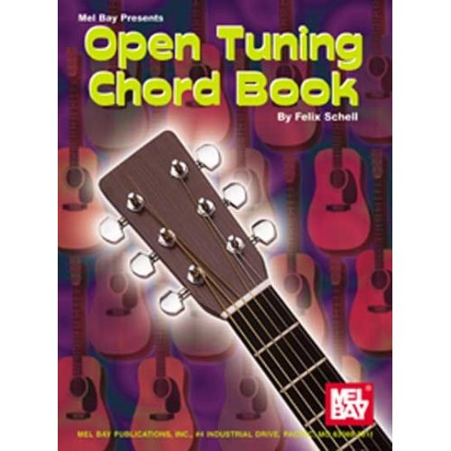 MEL BAY SCHELL FELIX - OPEN TUNING CHORD BOOK - GUITAR
