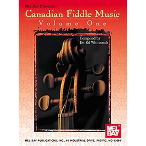 MEL BAY WHITCOMB ED - CANADIAN FIDDLE MUSIC VOLUME 1 - FIDDLE