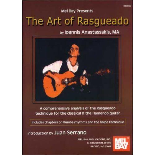 MEL BAY ANASTASSAKIS IOANNIS - THE ART OF RASGUEADO - GUITAR