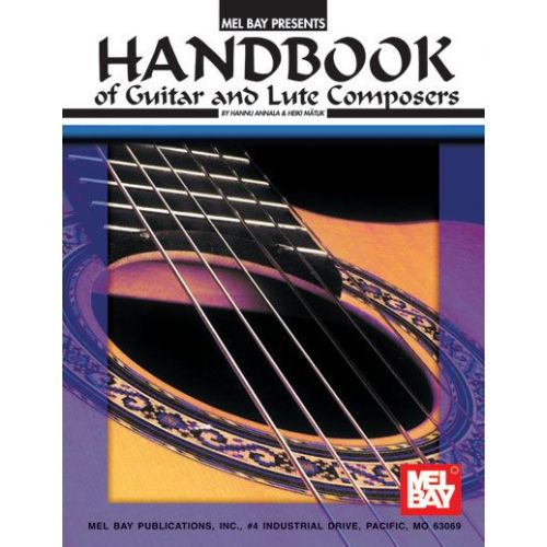MEL BAY ANNALA HANNU - HANDBOOK OF GUITAR AND LUTE COMPOSERS - GUITAR