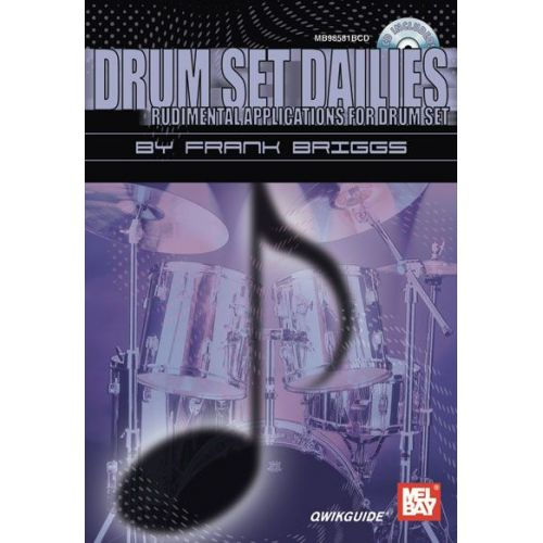 MEL BAY BRIGGS FRANK - DRUM SET DAILIES QWIKGUIDE + CD - DRUM SET