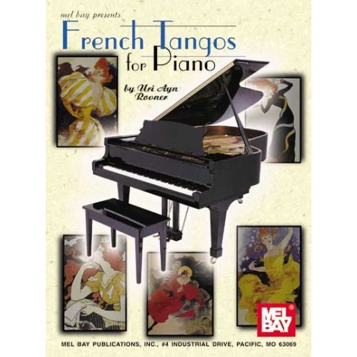 MEL BAY AYN ROVNER URI - FRENCH TANGOS FOR PIANO - PIANO