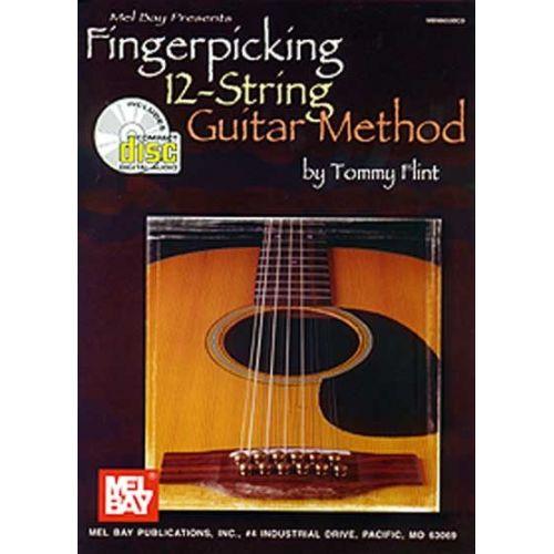 MEL BAY FLINT TOMMY - FINGERPICKING 12-STRING GUITAR METHOD + CD - GUITAR