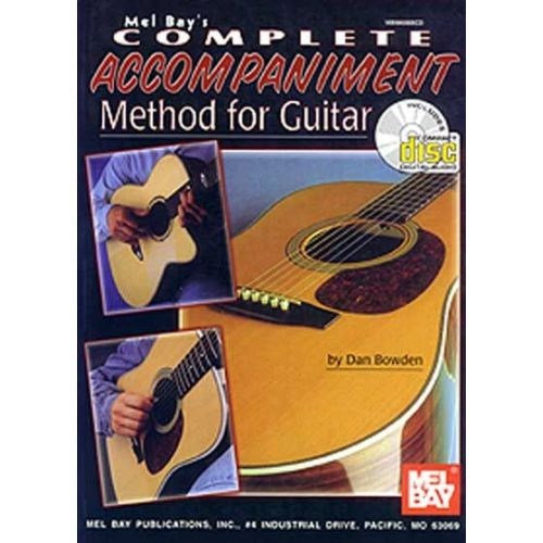 MEL BAY BOWDEN DAN - COMPLETE ACCOMPANIMENT METHOD FOR GUITAR + CD - GUITAR