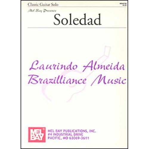 MEL BAY ALMEIDA LAURINDO - SOLEDAD - GUITAR