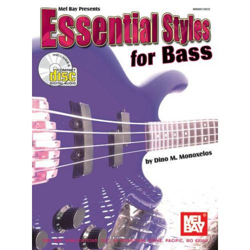 MEL BAY MONOXELOS DINO - ESSENTIAL STYLES FOR BASS + CD - ELECTRIC BASS
