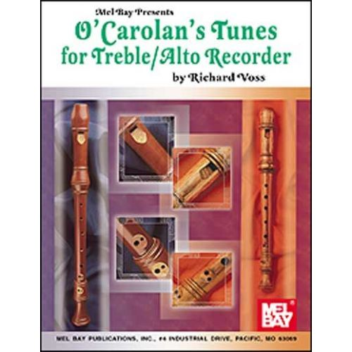 MEL BAY VOSS RICHARD - O'CAROLAN'S TUNES FOR TREBLE/ALTO RECORDER - RECORDER