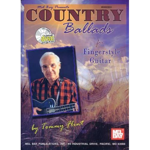 MEL BAY FLINT TOMMY - COUNTRY BALLADS FOR FINGERSTYLE GUITAR + CD - GUITAR