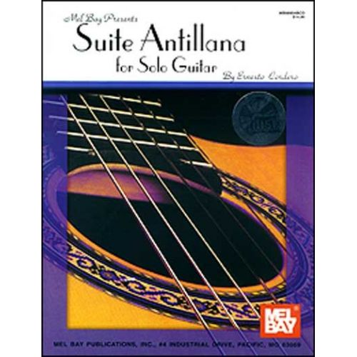 MEL BAY CORDERO ERNESTO - SUITE ANTILLANA FOR SOLO GUITAR + CD - GUITAR