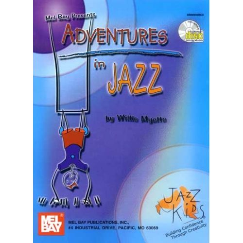 MEL BAY MYETTE WILLIE - ADVENTURES IN JAZZ + CD - PIANO
