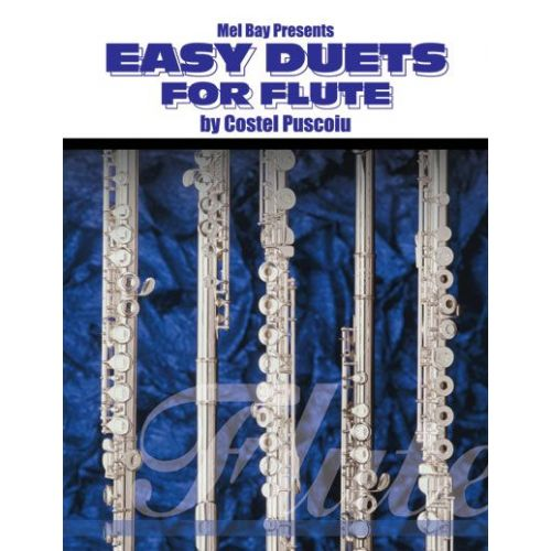 MEL BAY PUSCOIU COSTEL - EASY DUETS FOR FLUTE - FLUTE