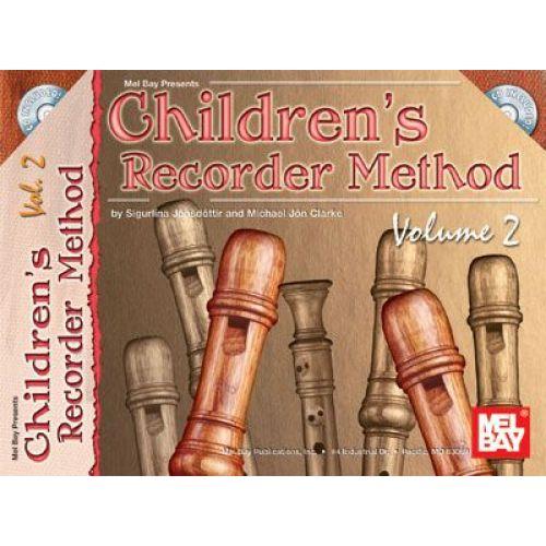 MEL BAY JON CLARKE MICHAEL - CHILDREN'S RECORDER METHOD, VOLUME 2 + CD - RECORDER