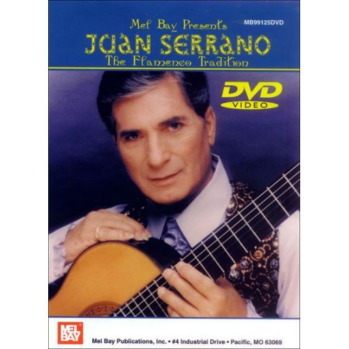 MEL BAY SERRANO JUAN: THE FLAMENCO TRADITION - GUITAR