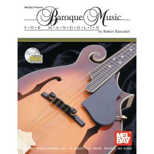 MEL BAY BANCALARI ROBERT - BAROQUE MUSIC FOR MANDOLIN + CD - MANDOLIN