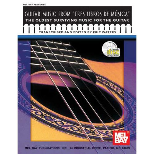 MEL BAY WATERS ERIC - GUITAR MUSIC FROM TRES LIBROS DE MUSICA + CD - GUITAR