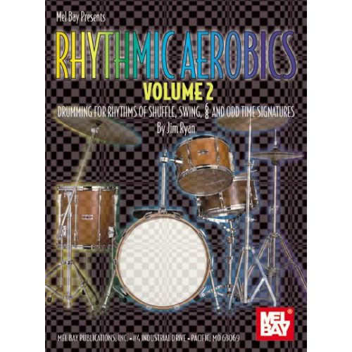 MEL BAY RYAN JIM - RHYTHMIC AEROBICS, VOLUME 2 + CD - DRUM SET