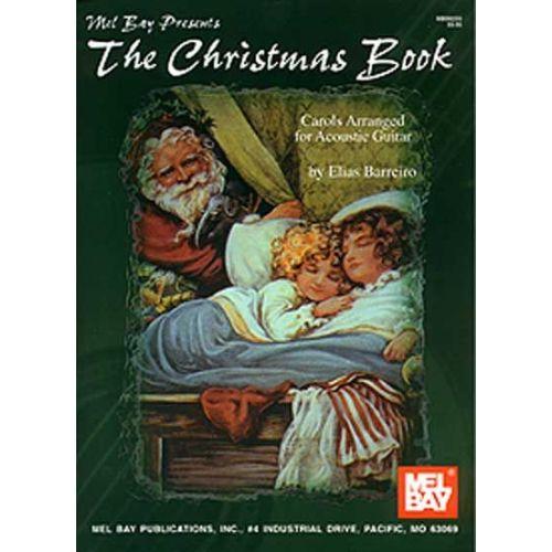 MEL BAY BARREIRO ELIAS - THE CHRISTMAS BOOK - GUITAR