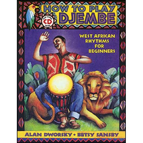 MEL BAY DWORSKY ALAN - HOW TO PLAY DJEMBE + CD