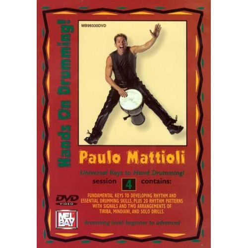 MEL BAY MATTIOLI PAULO - HANDS ON DRUMMING SESSION 4 - PERCUSSION