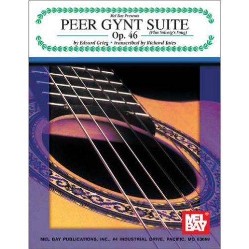 MEL BAY GRIEG EDVARD - PEER GYNT SUITE OP. 46 - GUITAR