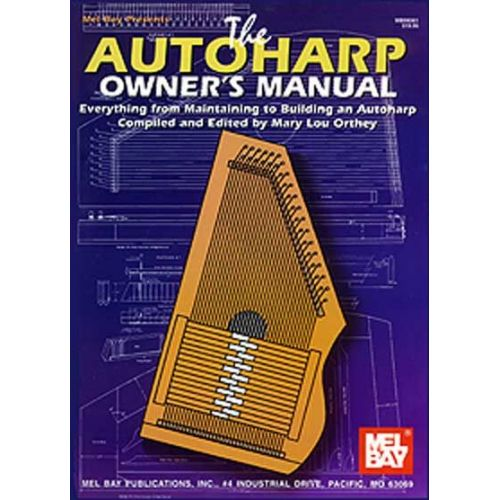 MEL BAY LOU ORTHEY MARY - AUTOHARP OWNER'S MANUAL - HARP