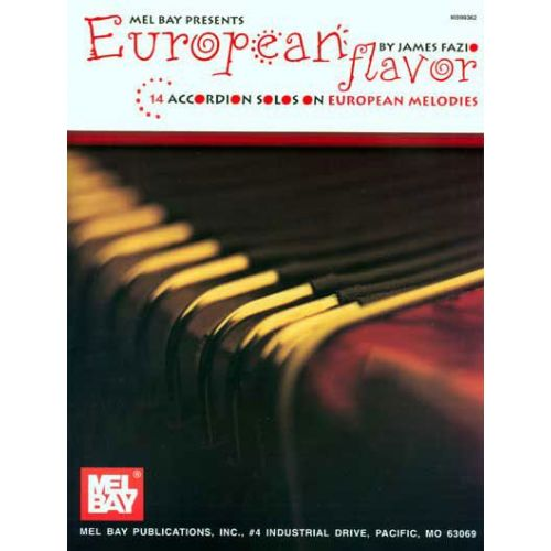 MEL BAY FAZIO JAMES - EUROPEAN FLAVOR - ACCORDION