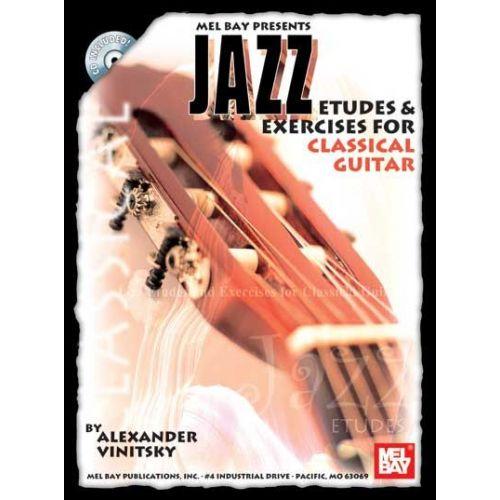 MEL BAY VINITSKY ALEXANDER - JAZZ ETUDES AND EXERCISES FOR CLASSICAL GUITAR + CD - GUITAR
