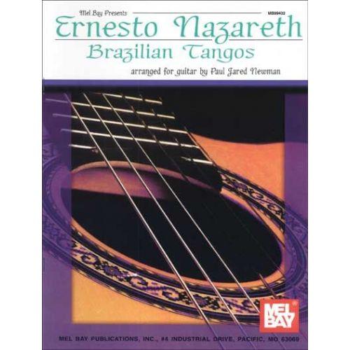 MEL BAY NAZARETH ERNESTO - BRAZILIAN TANGOS - GUITAR