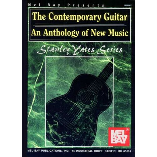 MEL BAY YATES STANLEY - THE CONTEMPORARY GUITAR - GUITAR
