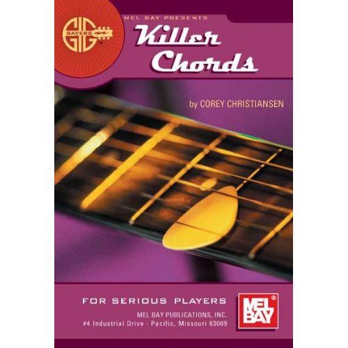 MEL BAY CHRISTIANSEN C. - GIG SAVERS: KILLER CHORDS FOR SERIOUS PLAYERS - GUITAR