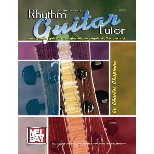 MEL BAY CHAPMAN CHARLES - RHYTHM GUITAR TUTOR - GUITAR