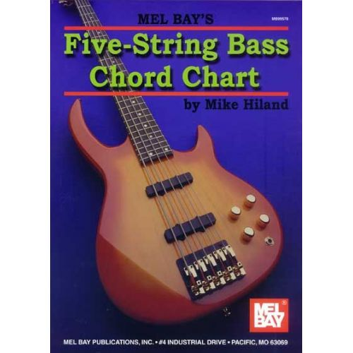 MEL BAY HILAND MIKE - FIVE-STRING BASS CHORD CHART - ELECTRIC BASS