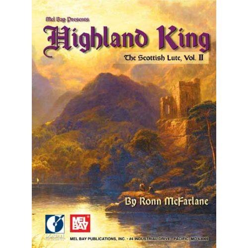 MEL BAY MCFARLANE RONN - HIGHLAND KING - GUITAR