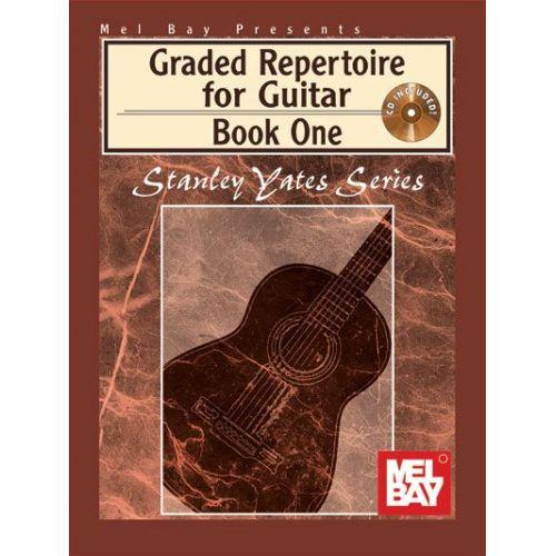 MEL BAY YATES STANLEY - GRADED REPERTOIRE FOR GUITAR BOOK ONE + CD - GUITAR