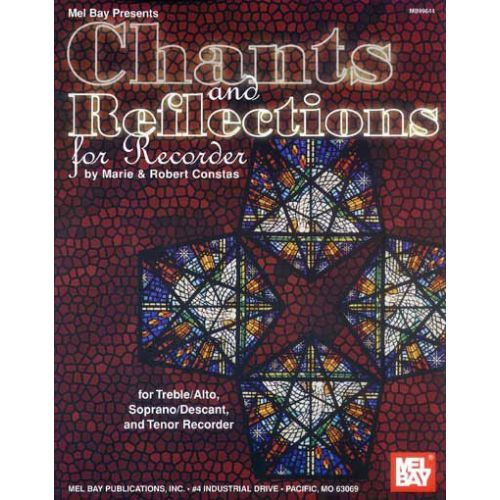 MEL BAY CONSTAS MARIE - CHANTS AND REFLECTIONS FOR RECORDER - RECORDER