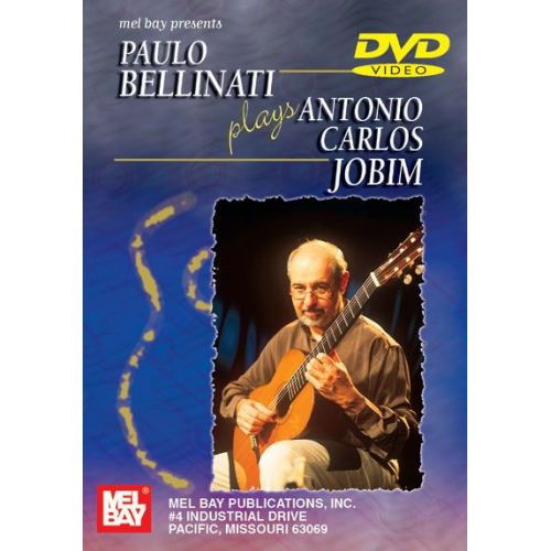 MEL BAY BELLINATI PAULO - PAULO BELLINATI PLAYS ANTONIO CARLOS JOBIM - GUITAR