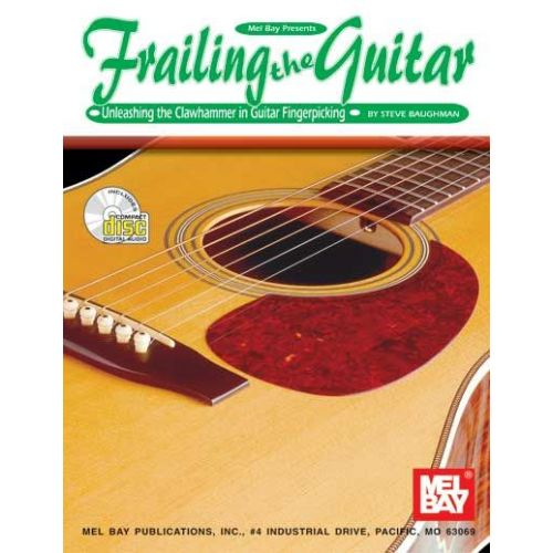 MEL BAY BAUGHMAN STEVE - FRAILING THE GUITAR + CD - GUITAR
