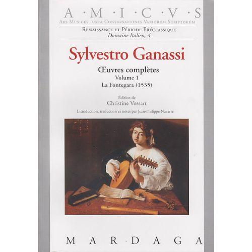 EDITIONS MARDAGA GANASSI S. - OEUVRES COMPLETES VOL. 1 - LA FONTEGARA