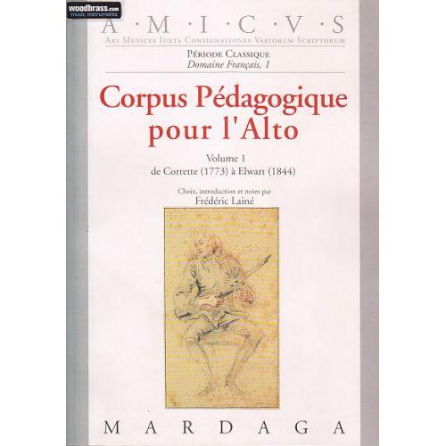 EDITIONS MARDAGA LAINE F. - CORPUS PEDAGOGIQUE POUR L'ALTO VOL. 1