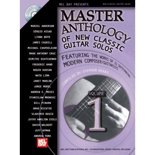 MEL BAY REKAS STEPHEN - MASTER ANTHOLOGY OF NEW CLASSIC GUITAR SOLOS, VOLUME 1 + CD - GUITAR