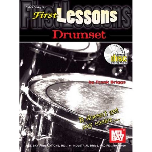 MEL BAY BRIGGS FRANK - FIRST LESSONS DRUMSET + CD - DRUM SET