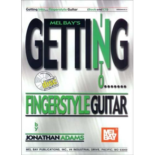MEL BAY ADAMS JONATHAN - GETTING INTO FINGERSTYLE GUITAR + CD - GUITAR