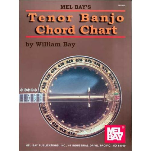 MEL BAY BAY WILLIAM - TENOR BANJO CHORD CHART - BANJO
