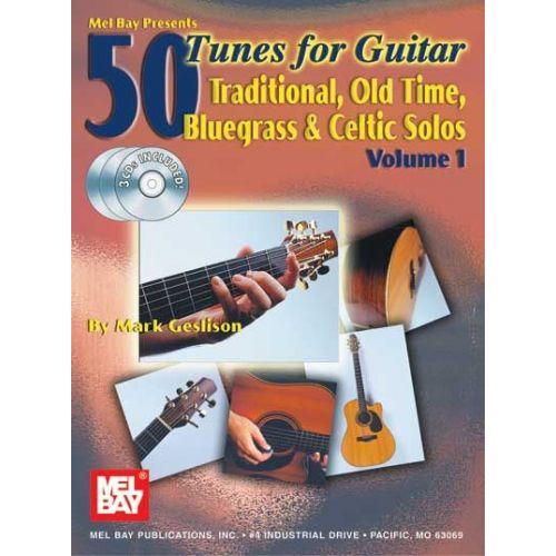 MEL BAY GESLISON MARK - 50 TUNES FOR GUITAR, VOLUME 1 + CD - GUITAR