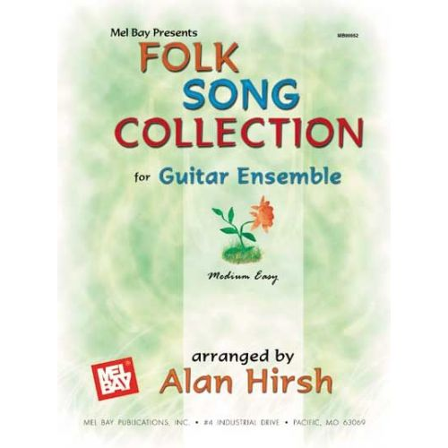 MEL BAY HIRSCH ALAN - FOLK SONG COLLECTION FOR GUITAR ENSEMBLE - GUITAR