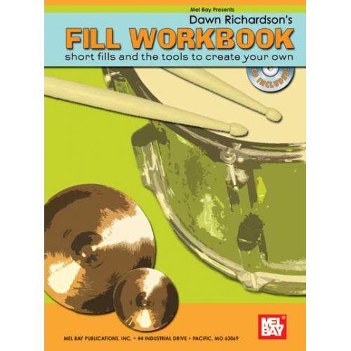 MEL BAY RICHARDSON DAWN - FILL WORKBOOK + CD - DRUM SET