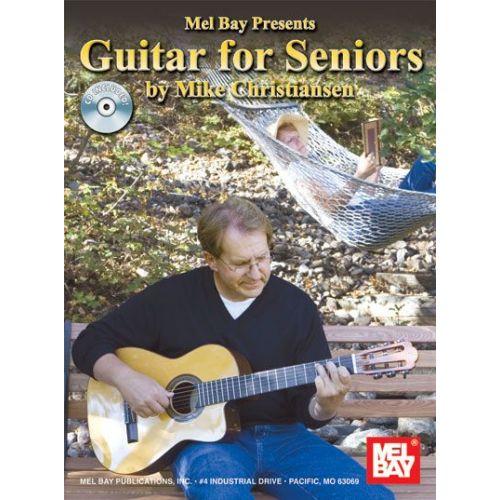 MEL BAY CHRISTIANSEN MIKE - GUITAR FOR SENIORS + CD - GUITAR