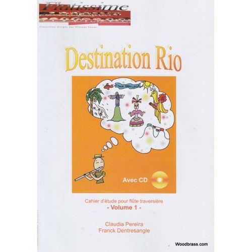 ALFONCE PRODUCTION PEREIRA C./DENTRESANGLE F. - DESTINATION RIO - FLUTE + CD