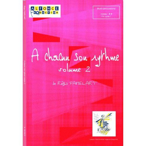 ALFONCE PRODUCTION FAMELART REGIS - A CHACUN SON RYTHME VOL.2 - MULTI PERCUSSIONS